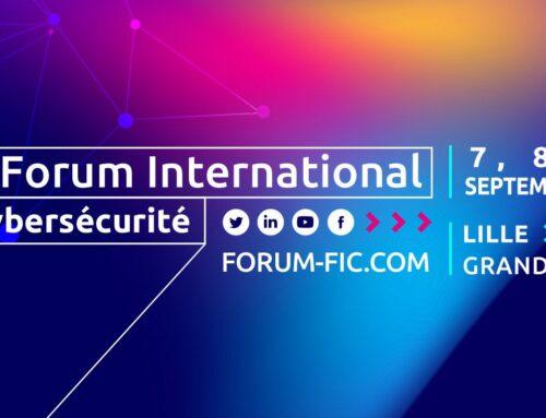 Retrouvez-nous au Forum International de la Cybersécurité du 7 au 9 Septembre 2021 au Grand Palais à Lille